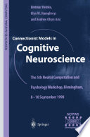 Connectionist Models In Cognitive Neuroscience Book PDF