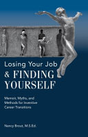 Losing Your Job And Finding Yourself
