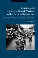 Cinema and Unconventional Warfare in the Twentieth Century