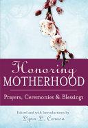 Honoring Motherhood