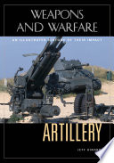 """Artillery: An Illustrated History of Its Impact"" by Jeff Kinard"