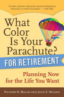 What Color is Your Parachute  for Retirement Book