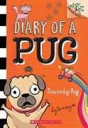 Scaredy Pug  A Branches Book  Diary of a Pug  5