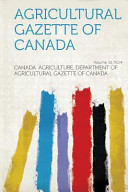 Agricultural Gazette Of Canada Volume 10