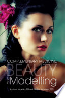 Complementary Medicine  Beauty and Modelling