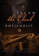 Islam   The Cloak of Antichrist