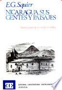 Nicaragua, sus gentes y paisajes