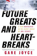 Future Greats and Heartbreaks