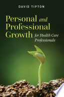 Personal and Professional Growth for Health Care Professionals  Book
