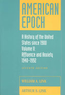 American Epoch  Affluence and anxiety  1940 1992 Book PDF