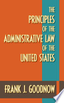 The Principles Of The Administrative Law Of The United States