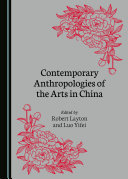 Contemporary Anthropologies of the Arts in China