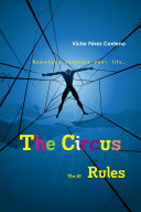 The Circus: The 10 Rules of the Awakened Leader