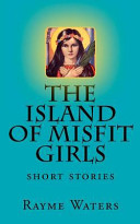 The Island of Misfit Girls