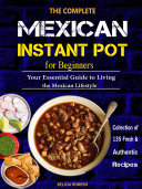 The Complete Mexican Instant Pot for Beginners Pdf/ePub eBook
