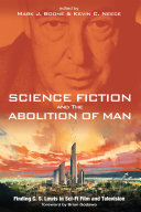 Science Fiction and The Abolition of Man