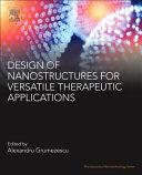 Design of Nanostructures for Versatile Therapeutic Applications