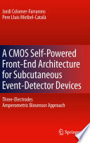 A CMOS Self-Powered Front-End Architecture for Subcutaneous Event-Detector Devices