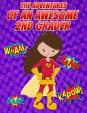 Pdf The Adventures of an Awesome 2nd Grader