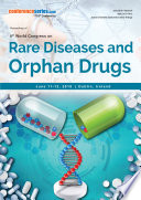 Proceedings of 4th World Congress on Rare Diseases and Orphan Drugs 2018