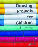 Drawing Projects for Children Book