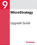 Upgrade Guide for MicroStrategy 9 2 1m
