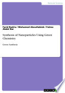 Synthesis of Nanoparticles Using Green Chemistry Book