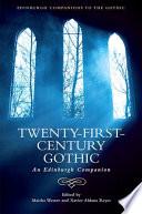 Twenty First Century Gothic