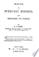 Helps to Every-day Holiness and Thoughts on Purity