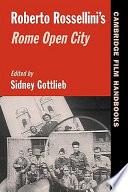 Roberto Rossellini's Rome Open City