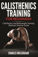 Calisthenics Training For Beginners