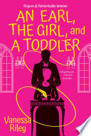 An Earl  the Girl  and a Toddler Book PDF