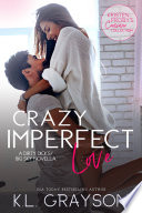 Crazy Imperfect Love A Dirty Dicks Big Sky Novella