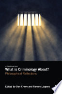 What Is Criminology About