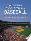 The Cultural Encyclopedia of Baseball, 2d ed.