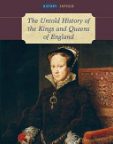 Pdf The Untold History of the Kings and Queens of England