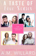 A Taste of Love Series   The Complete Series