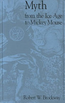 Myth From the Ice Age to Mickey Mouse ebook