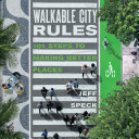 Walkable City Rules [Pdf/ePub] eBook