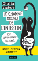 Le Charme discret de l'intestin (édition augmentée) ebook