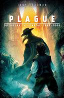 Plague: Outbreak in London, 1665 - 1666