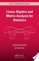 Linear Algebra and Matrix Analysis for Statistics Book