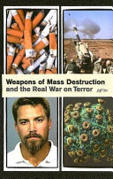 Weapons of Mass Destruction and the Real War on Terror Book