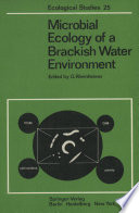 Microbial Ecology of a Brackish Water Environment