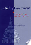 """The Tools of Government: A Guide to the New Governance"" by Odus V. Elliott, Lester M. Salamon, Lester M. Salamon, Odus V. Elliott"