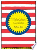 Pan Asian Cookbook Malaysian Cuisine Rohana Choo S Kitchen Book PDF