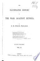 The Illustrated History of the War Against Russia