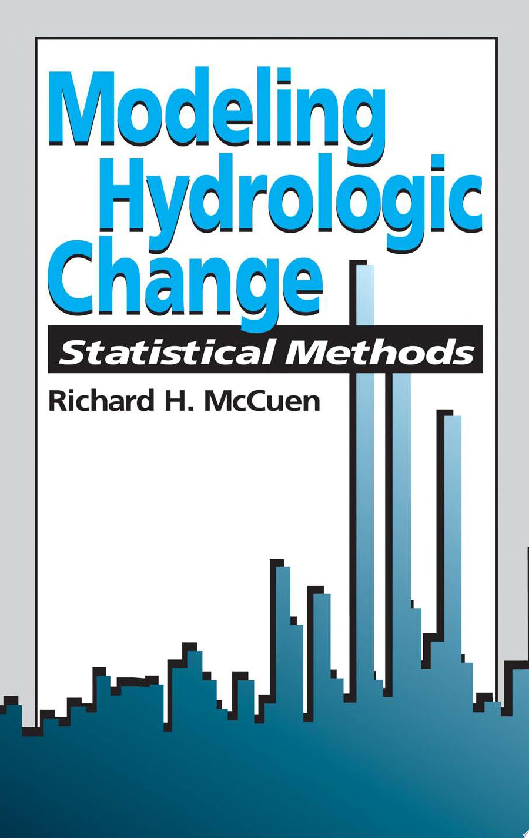 Modeling Hydrologic Change