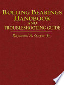 Rolling Bearings Handbook And Troubleshooting Guide Book PDF