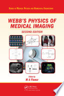 Webb's Physics of Medical Imaging, Second Edition